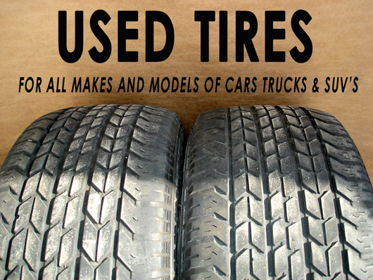 BF Goodrich Used Tires, Firestone Used Tires, Bridgestone Used Tires, Goodyear Used Tires, Carlisle Used Tires, Falken Used Tires, Hankook Used Tires, Kelly-Springfield Used Tires, Michelin Used Tires, Toyo Used Tires, Kumho Used Tires, Nitto Used Tires, Uniroyal Used Tires, Maxxis Used Tires, Pirelli Used Tires, Vogue Used Tires, Vredestein Used Tires, Yokohama Used Tires, Continental Used Tires, Dunlop Used Tires Used Tires, Used Truck Tire Sales, Used Car Tires or Used Auto Tires Remember to make sure that you have your wheels and Used Tires balanced by a professional. Rotate your used tires as specified by the particular manufacturer of your Used Tires. Pick up your tires at our Schiller Park, IL facility. Wheels & Rims, Used Tires, Hub Caps & Wheelcovers